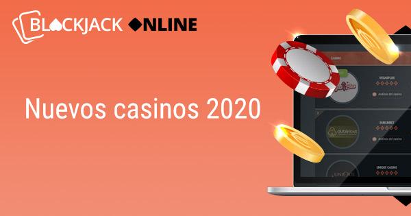 Nuevos casinos 2020